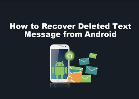 Androidから削除されたテキストメッセージを回復する